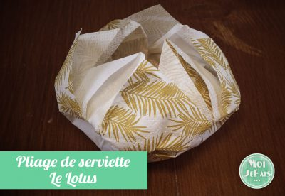 pliage serviette lotus