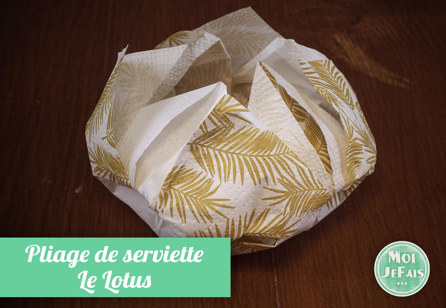 pliage serviette lotus