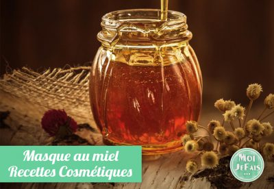 masque miel recette