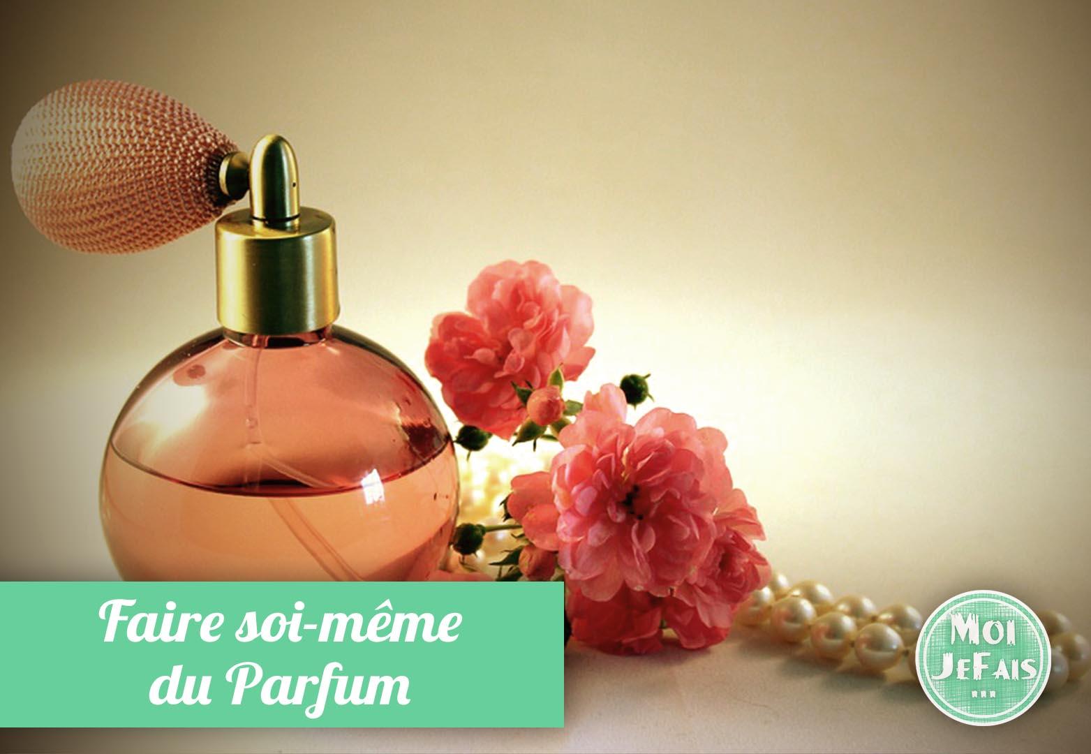 faire du parfum