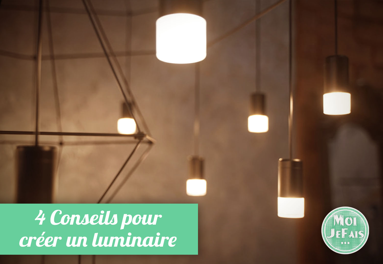 luminaire DIY conseils